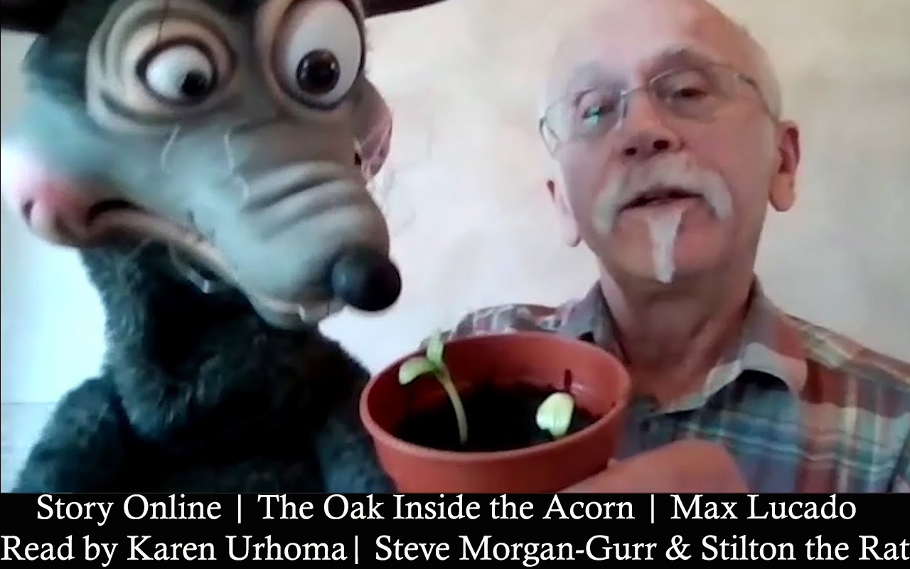 Story Online | The Oak Inside the Acorn | Max Lucado | Read by Karen Urhoma | Steve Morgan-Gurr & Stilton